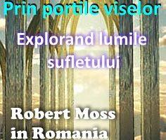 dreamgate robert moss in romania