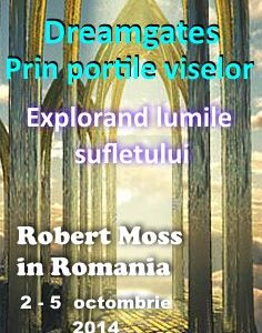 dreamgate robert moss in romania