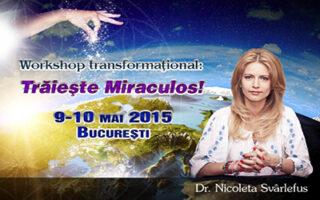 Traieste miraculos
